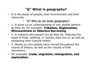 """Q"" What is geography?"