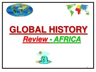 GLOBAL HISTORY Review  - AFRICA