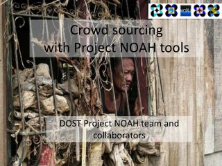 Crowd sourcing with Project NOAH tools