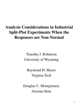Analysis Considerations in Industrial Split-Plot Experiments When the Responses are Non-Normal