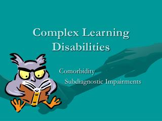 Complex Learning Disabilities