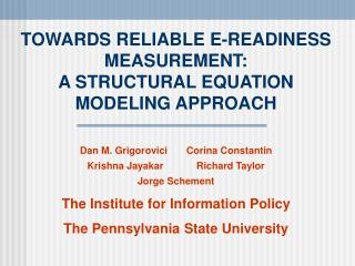 TOWARDS RELIABLE E-READINESS MEASUREMENT: A STRUCTURAL EQUATION MODELING APPROACH