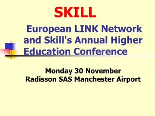 European LINK Network and Skill's Annual Higher Education Conference