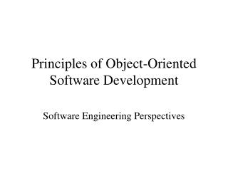Principles of Object-Oriented Software Development