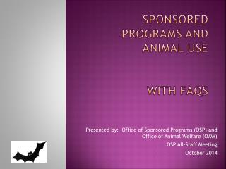 Sponsored Programs and Animal Use  With FAQs