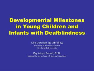 Developmental Milestones in Young Children and Infants with Deafblindness