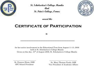 St. Scholastica's College Manila And St. Peter's College, Ormoc