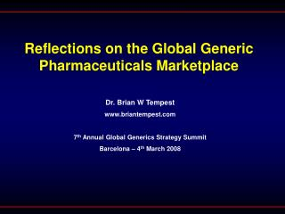 Reflections on the Global Generic Pharmaceuticals Marketplace