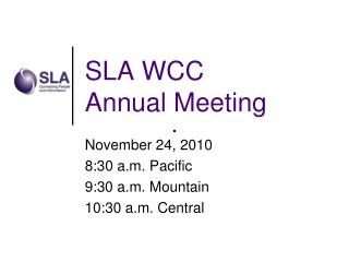 SLA WCC  Annual Meeting