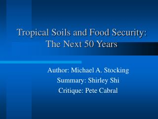 Tropical Soils and Food Security: The Next 50 Years