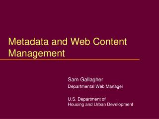 Metadata and Web Content Management
