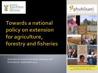 Towards a national policy on extension for agriculture, forestry and fisheries