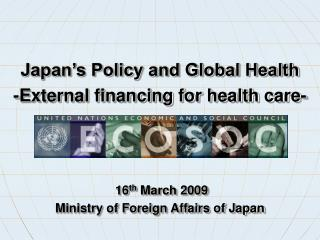 16 th  March 2009 Ministry of Foreign Affairs of Japan