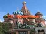III. Soviet Union
