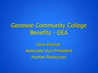 Genesee Community College Benefits - GEA