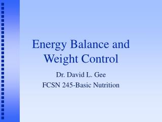 Energy Balance and Weight Control