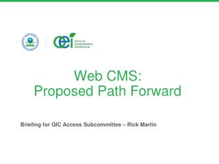 Web CMS:  Proposed Path Forward