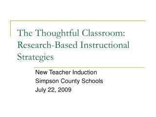 The Thoughtful Classroom: Research-Based Instructional Strategies