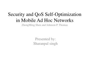 Security and  QoS  Self-Optimization in Mobile Ad Hoc Networks