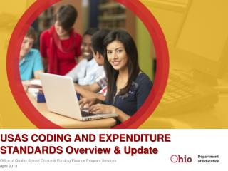 USAS CODING AND EXPENDITURE STANDARDS Overview & Update