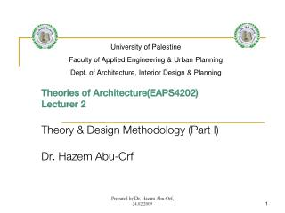 Theories of Architecture(EAPS4202) Lecturer 2 Theory & Design Methodology (Part I)