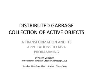 DISTRIBUTED GARBAGE COLLECTION OF ACTIVE OBJECTS