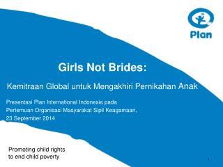 Girls Not Brides:  Kemitraan Global untuk Mengakhiri Pernikahan  Anak