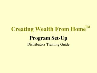 Creating Wealth From Home