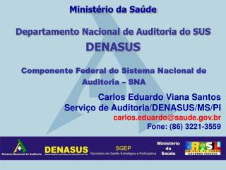 Departamento Nacional de Auditoria do SUS  DENASUS