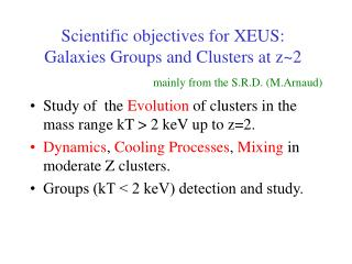 Scientific objectives for XEUS: Galaxies Groups and Clusters at z~2