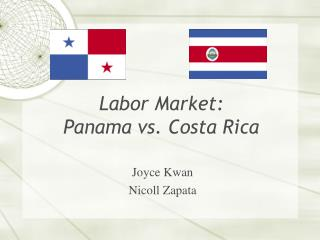 Labor Market: Panama vs. Costa Rica
