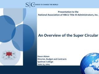 Presentation to the   National Association of HBCU Title III Administrators, Inc.