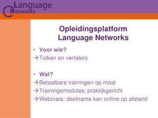Opleidingsplatform  Language Networks