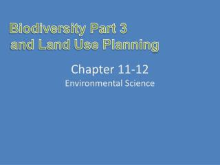 Chapter 11-12 Environmental Science