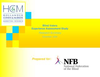 Blind Voters Experience Assessment Study Research Summary December, 2008