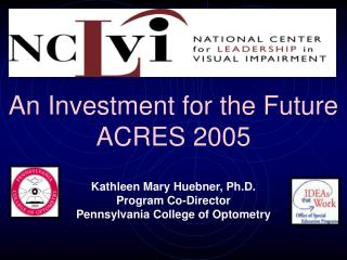 An Investment for the Future  ACRES 2005