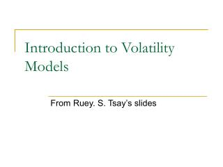 Introduction to Volatility Models