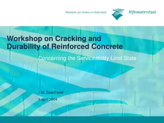 Workshop on Cracking and Durability of Reinforced Concrete