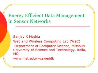 Energy Efficient Data Management in Sensor Networks