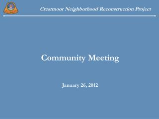 Community Meeting  January 26, 2012