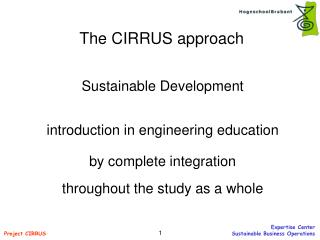 The CIRRUS approach