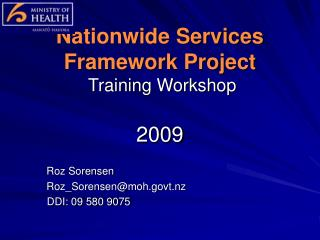 Nationwide Services Framework Project  Training Workshop  2009