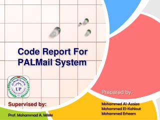 Code Report For PALMail System