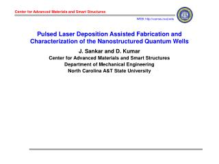 J. Sankar and D. Kumar Center for Advanced Materials and Smart Structures