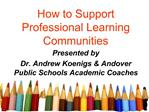 How to Support Professional Learning Communities