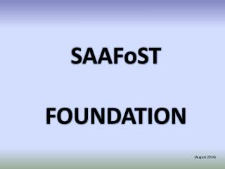 SAAFoST  FOUNDATION