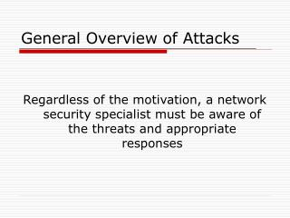 General Overview of Attacks