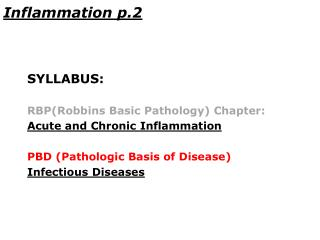 Inflammation p. 2