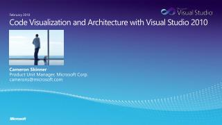 Code Visualization and Architecture with Visual Studio 2010