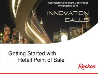 Getting Started with  Retail Point of Sale